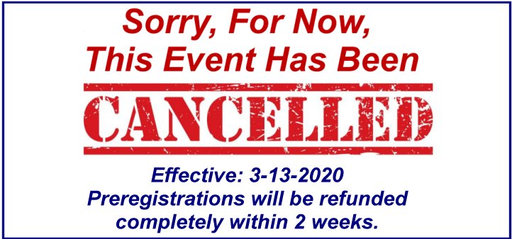 This event has been cancelled effective as of 03/13/2020. Preregistrations will be completely refunded within two weeks.